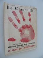 1931 Le CRAPOUILLOT Salon Des Indépendants  Février 1931 - 1900 - 1949
