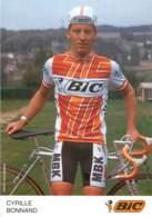 CYRILLE BONNAND  EQUIPE CYCLISTE  BIC - Cycling