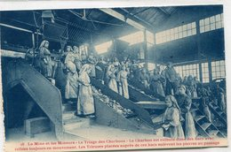 62 - Mines & Mineurs - La Mine Et Les Mineurs : Le Triage Des Charbons - Le Charbon .... - Zonder Classificatie