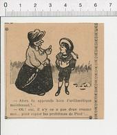2 Scans Humour 1905 élève Qui Copie Les Problèmes Sur Son Voisin Arithmétique / Tarte Aux Cerises Tag Sur Mur 51D15 - Vieux Papiers