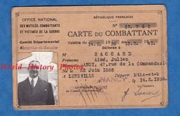 Carte Ancienne Du Combattant - Aimé Julien SACCARD Né En 1888 à Lunéville , Domicilié à Nancy - 1936 Soldat Poilu - Documents