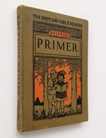 The Boys' And Girls' Readers : Primer / Emma Miller Bolenius. - Boston ; New-York : Mifflin, S.d. [copyr. 1923] - Enfants