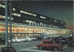 CPM - AEROPORT De PARIS - ORLY - L'entrée De L'aérogare (parking Voitures) - Edition PI - Aerodrome