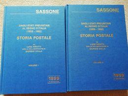 DAGLI STATI PREUNITARI AL REGNO D'ITALIA (1859-1862) VOLL. I E II DI SIROTTI LUIGI - Filatelia E Historia De Correos
