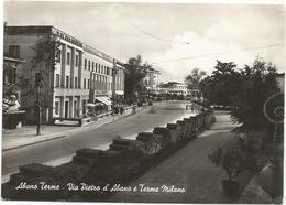 W1625 Abano Terme (Padova) - Via Pietro D'Abano E Terme Milano / Viaggiata 1961 - Altre Città