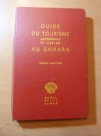 Guide Du Tourisme Automobile Et A�rien Au Sahara. Shell. 1934-1935 - Livres, BD, Revues