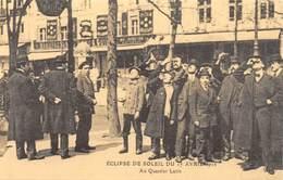 PARIS - Au Quartier Latin - Eclipse De Soleil Du 17 Avril 1912 - Cecodi N'P 140 - France