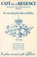 PARIS CAFE DE LA REGENCE RESTAURANT PATISSERIE OPERA PLACE DU THEATRE FRANCAIS PUBLICITE ILLUSTRATION - Cafés, Hôtels, Restaurants
