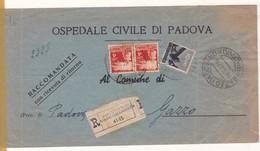 OSPEDALE CIVILE DI PADOVA RACCOMANDATA CON RICEVUTA DI RITORNO PADOVA A GAZZO 1947 STAMP A PAIR, FULL CONTENT ... -BLEUP - 1946-.. République