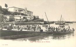 VIGO EL PUERTO DE LA RIBERA PONTEVEDRA ESPANA 1900 ESPAGNE - Pontevedra