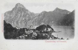 AK 0175  Traunkirchen Mit Traunstein - Verlag Stengel & Co Um 1900-1910 - Traun