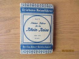GRIEBENS REISEFÜHRER , RHEIN REISE 1914-15 CÖLN BIS FRANKFURT   ,0 - Netherlands