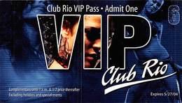 Rio Casino - Las Vegas NV - Club Rio VIP Pass - Admit One - Expires 6/27/04 - Advertising