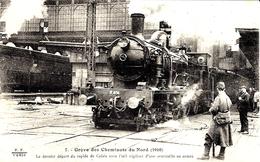7- Grève Des Cheminots Du Nord ( 1910) Le Dernier Départ Du Rapide De Calais  ....... -  Collection E.S - Stations With Trains