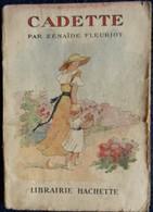 Zénaîde Fleuriot - Cadette - Librairie Hachette - ( 1934 ) - Bücher, Zeitschriften, Comics