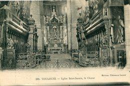 31 - TOULOUSE - Eglise Saint-Sernin, Le Chœur - Toulouse