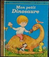 Mon Petit Dinosaure - Un Petit Livre D' Or N° 355 - Éditions Les Deux Coqs D'Or - ( 1976 ) . - Bücher, Zeitschriften, Comics