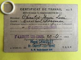 Saint LAURENT Sur GORRE ( 87 )  Certificat De Travail 1943  ( LIM163 )   ( BCPAHV6974 - 6972 ) - Saint Laurent Sur Gorre