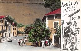 ¤¤   -   ARNEGUY   -  La Frontière Franco-Espagnole  -  Douane     -  ¤¤ - Arnéguy