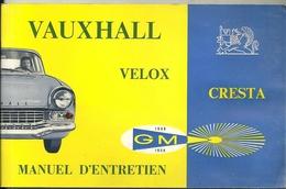 Automobile Vauxhall Velox Cresta. Manuel D'entretien De 1958 - Vieux Papiers