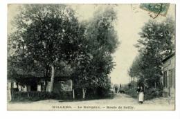 """Willems - Le Robigeux - Route De Sailly (animation) Circ 1907, Cachet Boite Rurale  """"B"""", Arrachements Au Verso - France"""