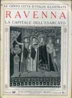 1920 Cento Città D' Italia Ravenna - Ante 1900