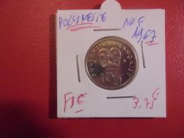 POLYNESIE FRANCAISE :10 Francs 1967 QUALITE FDC ! - Frans-Polynesië