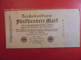 Reichsbanknote 500 MARK 1922 - [ 3] 1918-1933 : República De Weimar