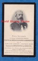 Faire Part De Décés - 1908 - Messire FLORIMOND JOSEPH Comte De BROUCHOVEN De BERGEYCK ( Né à Namur / Mort à Anvers ) - Décès