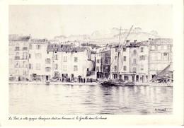 """Saint Tropez Le Port  """"à Cette époque Sénéquier était Au Bercean Et Le Gorille Dans Les Choux ( Voilier - Autres"""