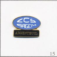 Pin's Entreprise - SAGEM Fusionnée Avec La Snecma (Groupe Safran) - Club De Sport De L'Usine D'Argenteuil (95). T650-15 - Trademarks