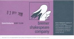 Bremen Eintrittskarte 2018 Bremer Shakespeare Company Theater - Eintrittskarten