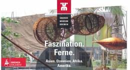 Bremen Eintrittskarte 2018 Übersee Museum Faszination Ferne Korb - Eintrittskarten