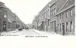 CPA / AK / PK   -   MOUSCRON   La Rue Du Christ - Mouscron - Moeskroen
