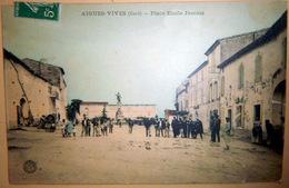 30 AIGUES VIVES PLACE EMILE  JAMAIS TRES ANIMEE VOYAGEE 1909 - Aigues-Vives