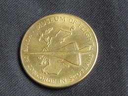 Médaille MUSEUM OF FLIGHT - Home Of CONCORDE IN SCOTLAND  **** EN ACHAT IMMEDIAT **** - Professionnels/De Société