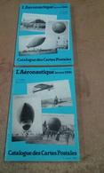 L'aéronautique Catalogue Des Cartes Postales Avant 1914 Tome 1 Et 2 - Livres