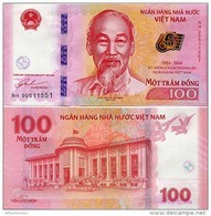 VIETNAM       100 Dong       Comm.       P-New       2016       UNC - Viêt-Nam