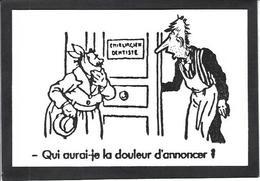 CPM Dentiste Dentist Dent Dentistry Dental Non Circulé Les Pieds Nickelés - Salud