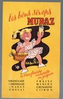 Buvard   Les Bons Sirops MURAZ (PPP10260) - Animals