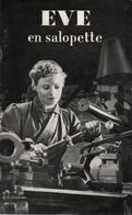EVE EN SALOPETTE PROPAGANDE BRITANNIQUE ROLE DES FEMMES DANS LA GUERRE ARMEE INDUSTRIE ECONOMIE - 1939-45