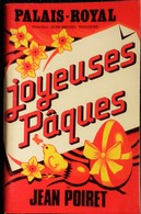 """Programme - Palais Royal 1981 / 1982  - """" Joyeuses Pâques """" De Jean Poiret - Françoise Fabian -Martine Kelly . - Programs"""