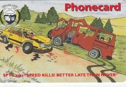 Swaziland - Speed Kills - Swaziland