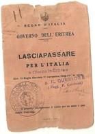 """2882 """" REGNO D'ITALIA-GOVERNO DELL'ERITREA-LASCIAPASSARE PER L'ITALIA E RITORNO IN ERITREA-1940 """" DOCUMENTO ORIGINALE - Documenti"""