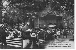 70 LUXEUIL LES BAINS Le Théâtre De La Nature, L'AMI FRITZ   Le Jardin Du Casino - Luxeuil Les Bains