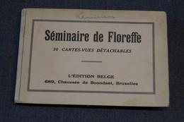 Floreffe,ancien Gros Carnet Du Séminaire De Floreffe,complet 30 Cartes Vues,superbe état Pour Collection - Floreffe