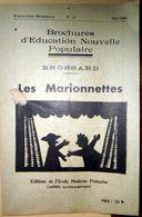 MARIONNETTES GUIGNOL BROSSARD LES MARIONNETTES TRUCS TECHNIQUE FREINET EXPLCATIONS GRAVURES - Autres