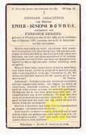 DP Emile J. Bondue ° Wijtschate Heuvelland 1866 † 1937 X Febronie Berghe - Images Religieuses