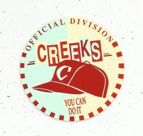 Autocollant , CREEKS Official Division , YOU CAN DO IT ,  Vêtements De Sport - Aufkleber