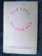 Captain Johns: Pirates Du Pôle Sud/ Les Presses De La Cité, 1948 - Other